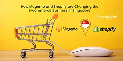 magento-shopify-changing-ecommerce-singapore