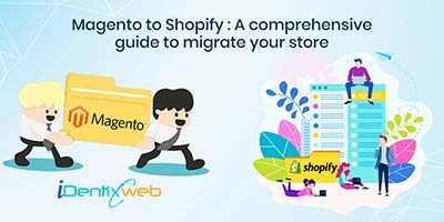 magento-to-shopify-store-migration