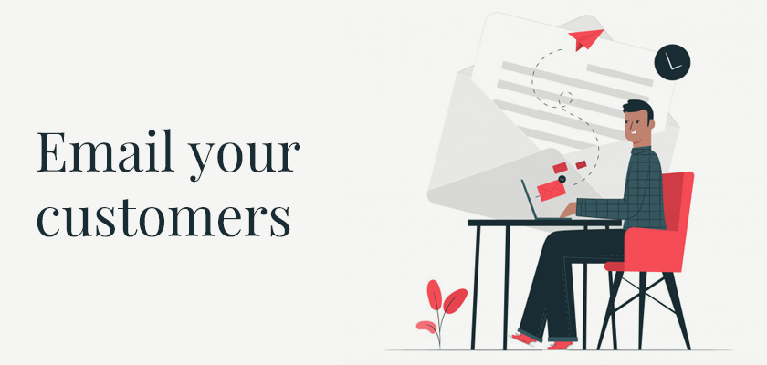 Email your customers